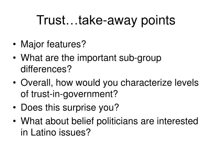 Trust…take-away points