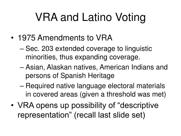 VRA and Latino Voting