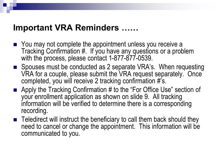 Important VRA Reminders ……