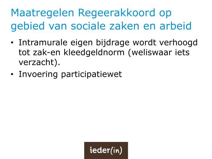 Maatregelen Regeerakkoord op gebied van sociale zaken en arbeid