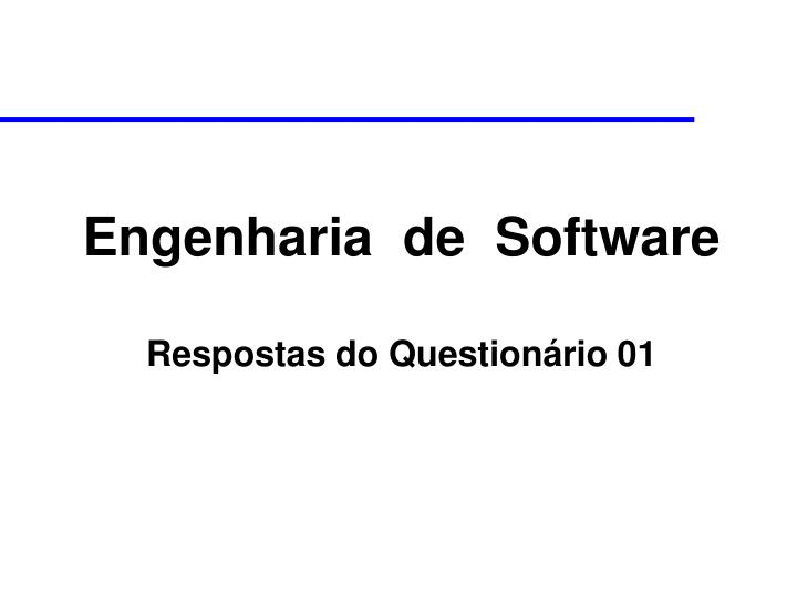 engenharia de software respostas do question rio 01 n.
