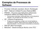 exemplos de processos de software