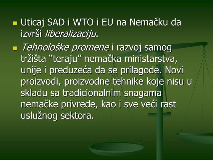 Uticaj SAD i WTO i EU na Nemačku da izvrši