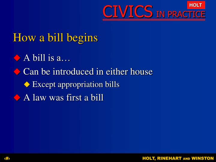 How a bill begins
