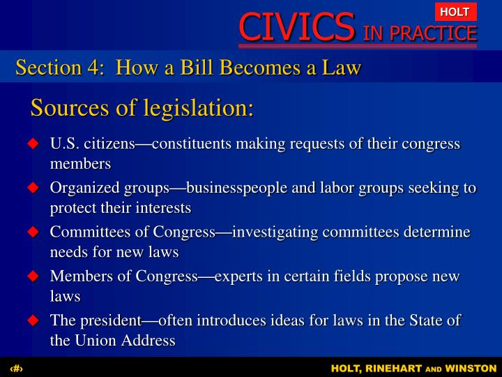 Section 4: 	How a Bill Becomes a Law