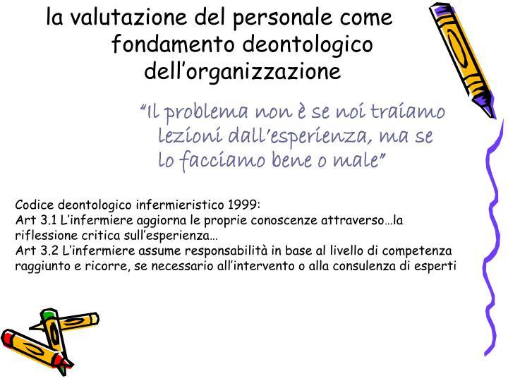 la valutazione del personale come fondamento deontologico dell'organizzazione