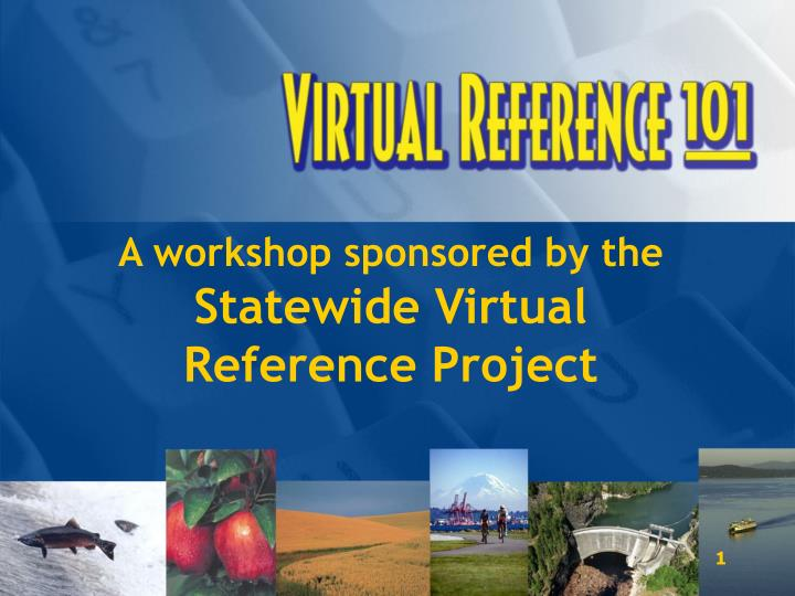 a workshop sponsored by the statewide virtual reference project