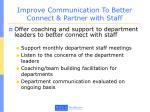 improve communication to better connect partner with staff