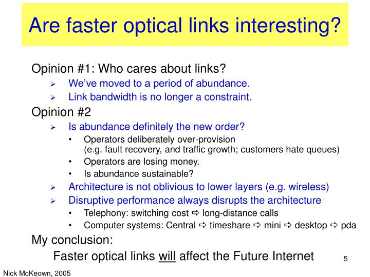Are faster optical links interesting?