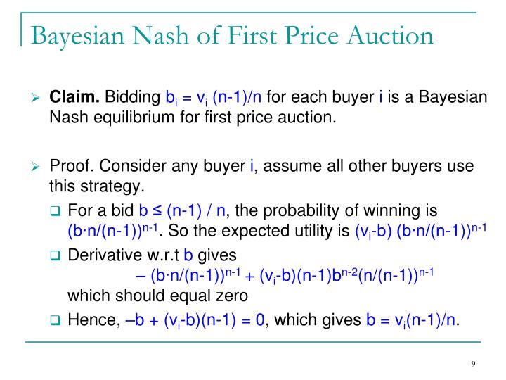 Bayesian Nash of First Price Auction