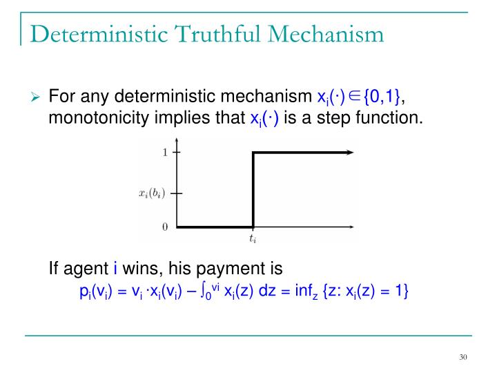 Deterministic Truthful Mechanism