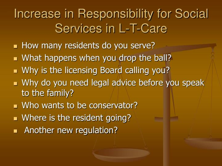 Increase in responsibility for social services in l t care
