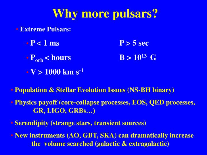 Why more pulsars