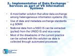 2 implementation of data exchange services as part of vs information systems