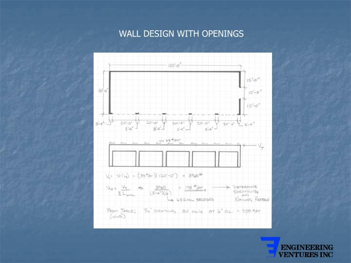 WALL DESIGN WITH OPENINGS