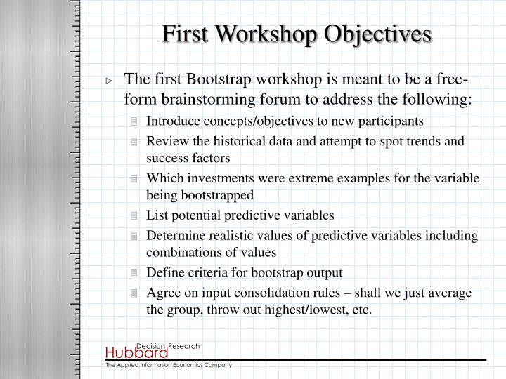 First Workshop Objectives