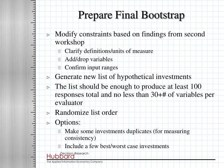 Prepare Final Bootstrap