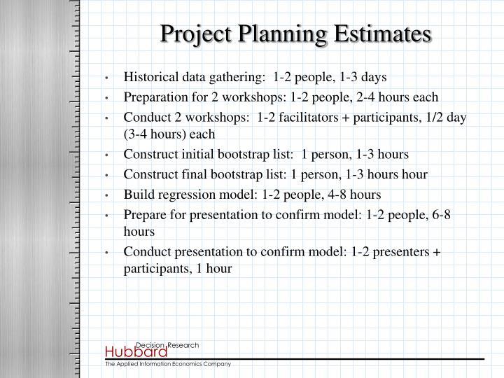 Project Planning Estimates