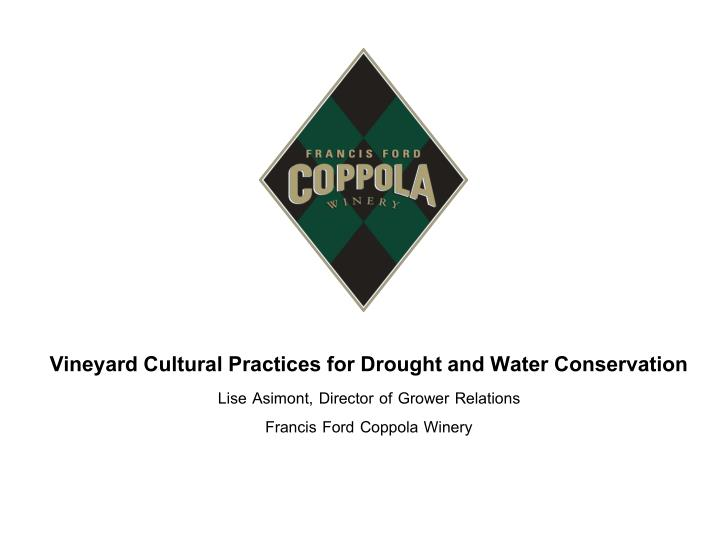 Vineyard Cultural Practices for Drought and Water Conservation