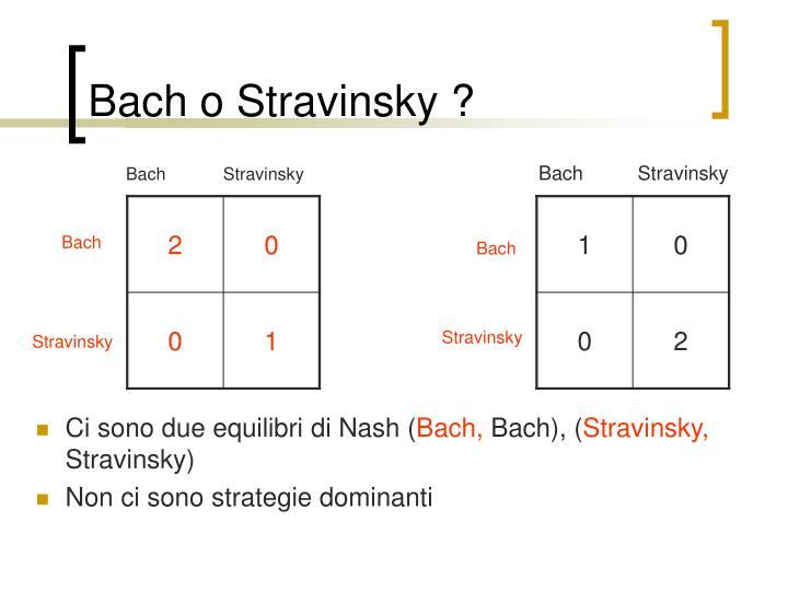 Bach o Stravinsky ?