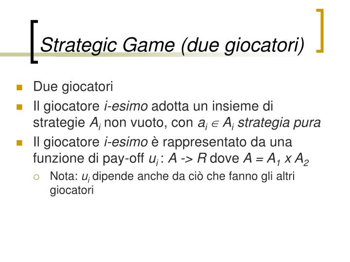 Strategic Game (due giocatori)