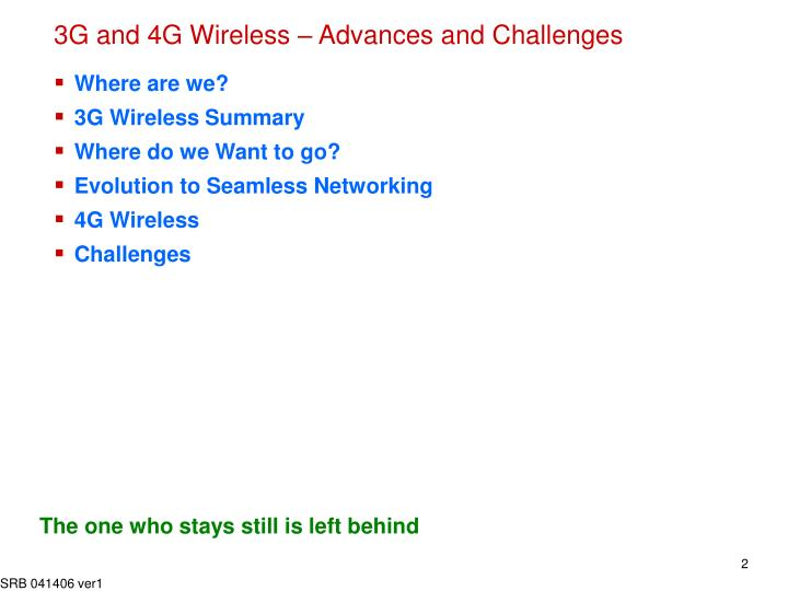 3g and 4g wireless advances and challenges1