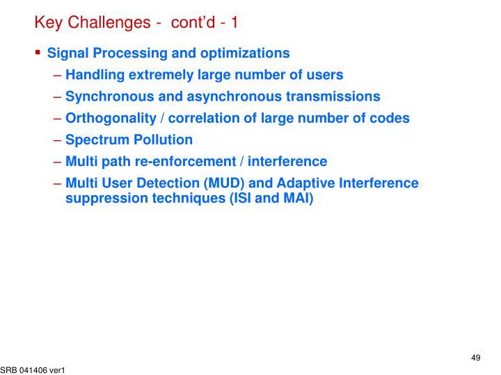 Key Challenges -  cont'd - 1
