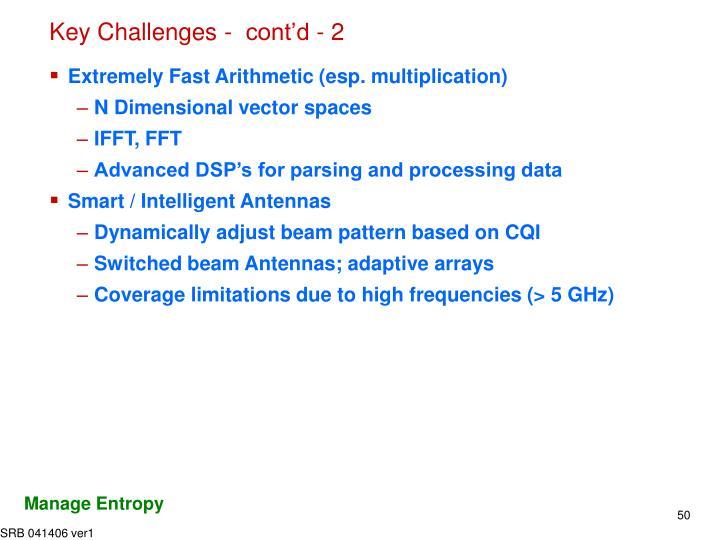 Key Challenges -  cont'd - 2