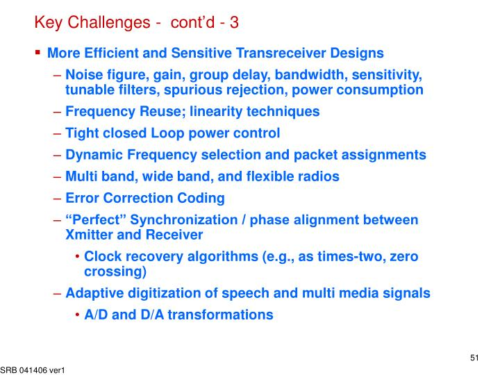 Key Challenges -  cont'd - 3