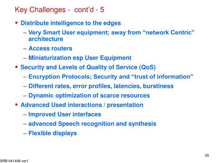 Key Challenges -  cont'd - 5
