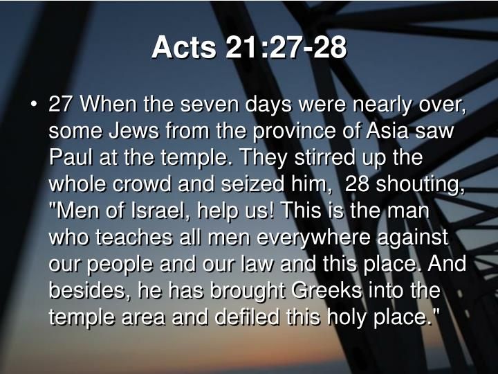 Acts 21:27-28