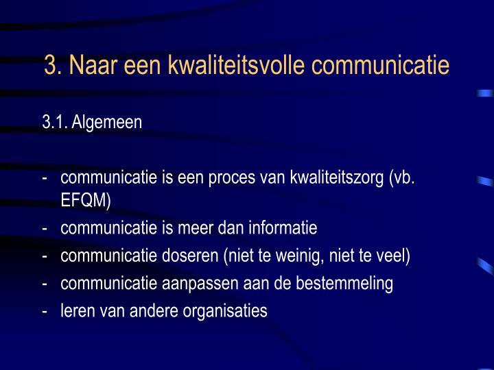 3. Naar een kwaliteitsvolle communicatie