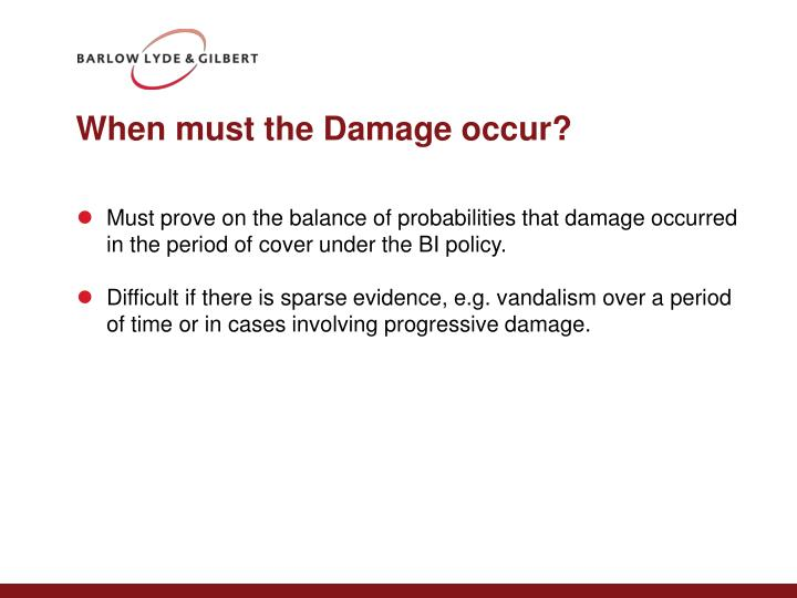 When must the Damage occur?