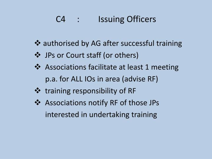 C4:Issuing Officers