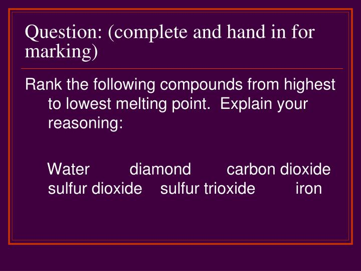 Question: (complete and hand in for marking)