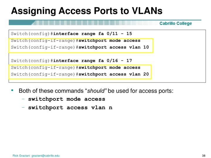 Assigning Access Ports to VLANs