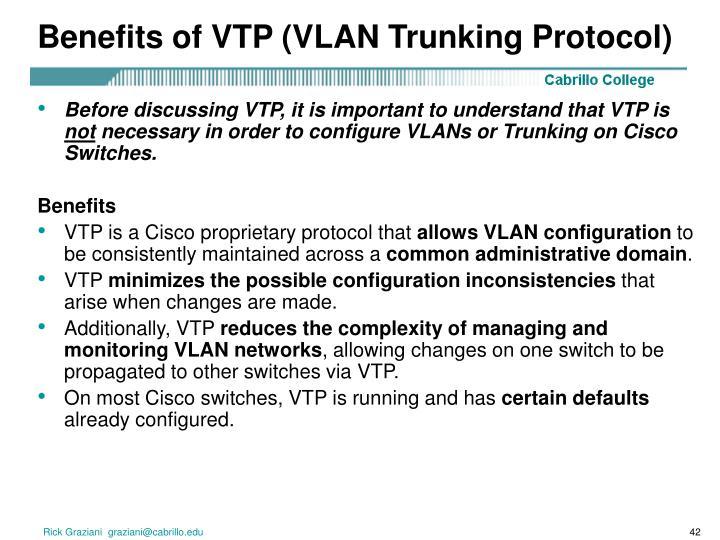 Benefits of VTP (VLAN Trunking Protocol)