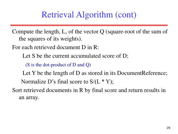 Retrieval Algorithm (cont)