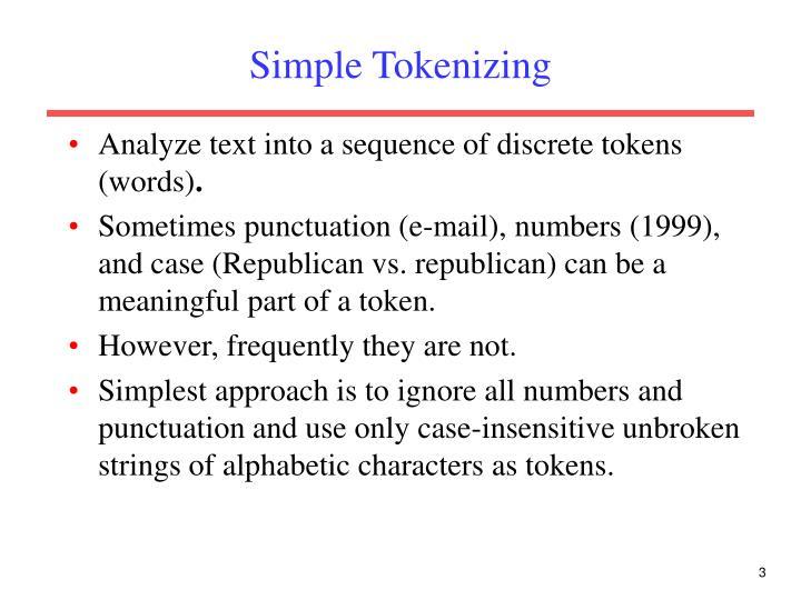 Simple tokenizing