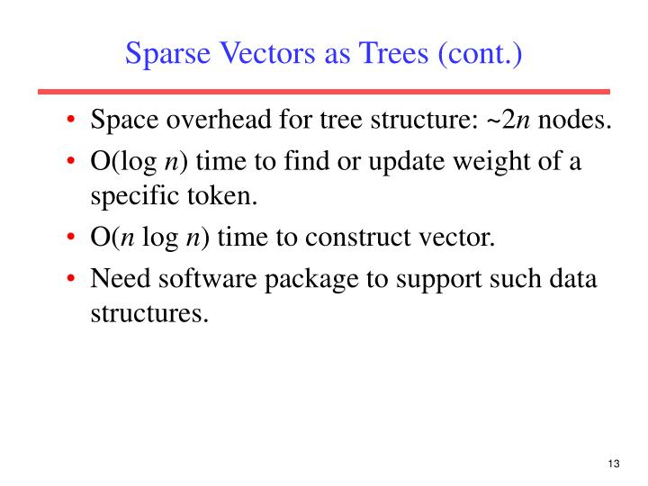 Sparse Vectors as Trees (cont.)