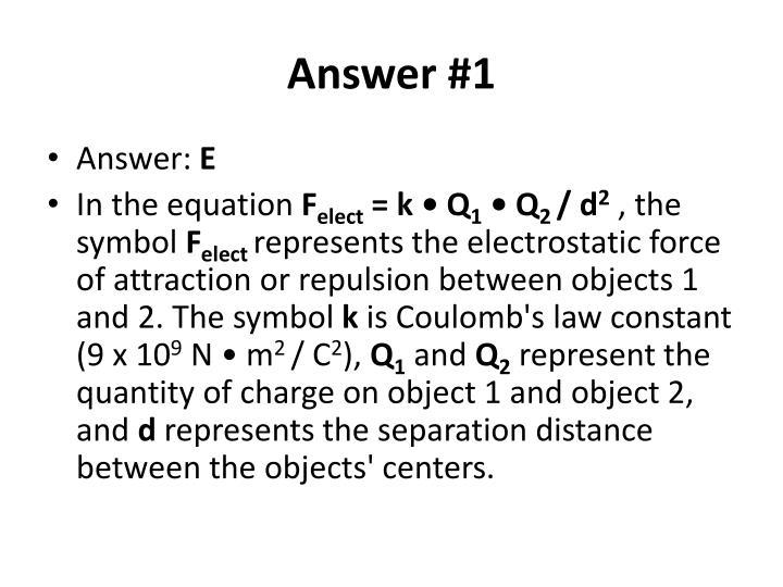 Answer #1