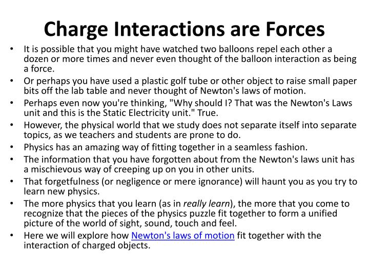 Charge Interactions are Forces