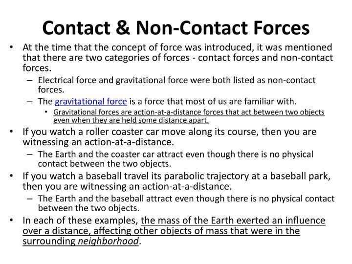 Contact & Non-Contact Forces