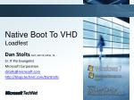 native boot to vhd loadfest