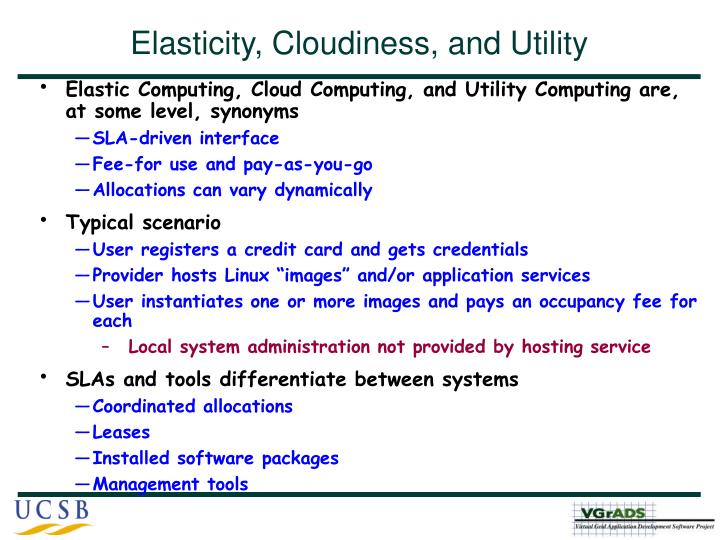 Elasticity, Cloudiness, and Utility