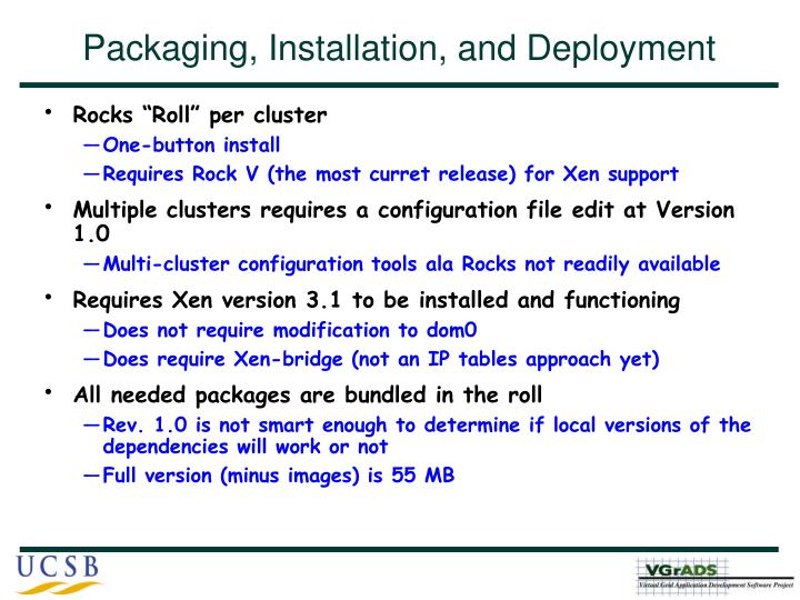Packaging, Installation, and Deployment