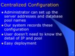 centralized configuration