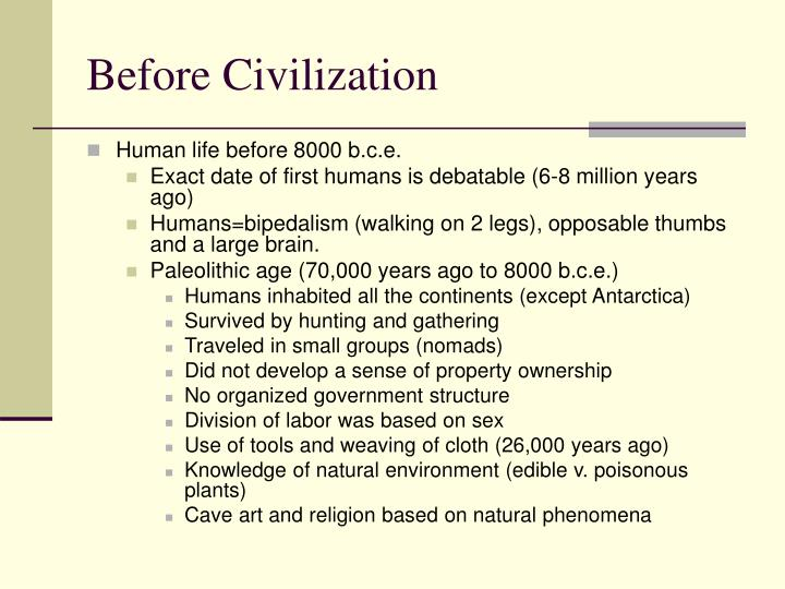Before civilization