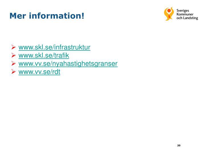Mer information!