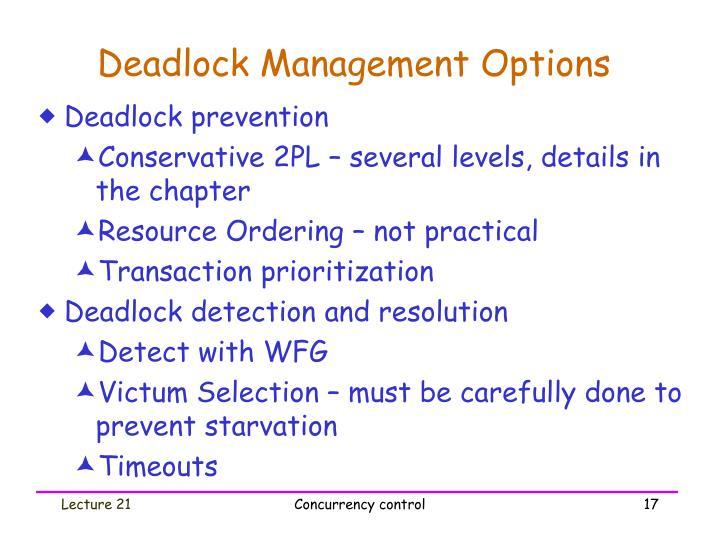 Deadlock Management Options
